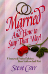 Married and How to Stay That Way